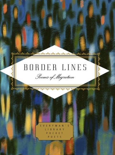 Border Lines: Poems About Migration by