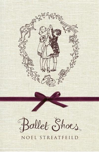 Ballet Shoes by Noel Streatfeild