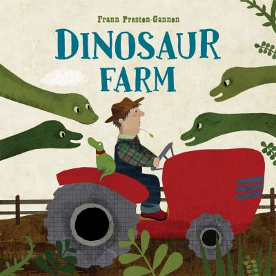 Dinosaur Farm by Frann Preston-Gannon
