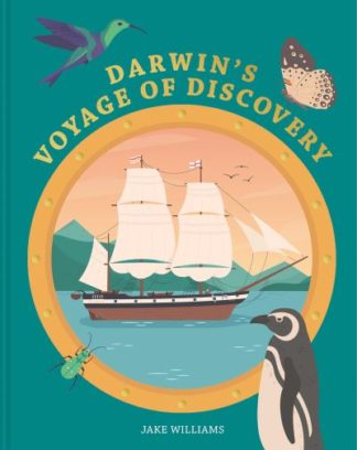 Darwin's Voyage of Discovery by Jake Williams