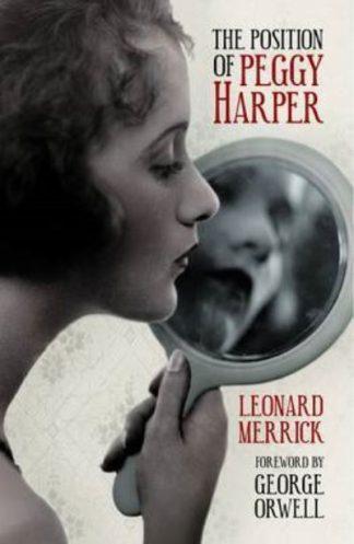 Position Of Peggy Harper by Leonard Merrick