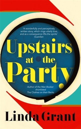Upstairs at the Party (SR15) by Linda Grant