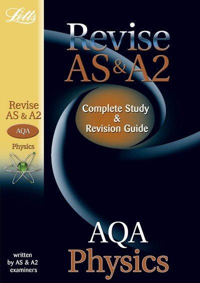 AQA AS and A2 Physics: Complete Study and Revision Guide by David Brodie