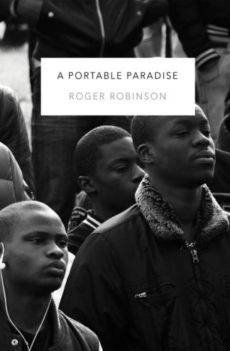 A Portable Paradise by Roger Robinson