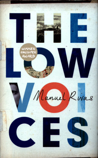 The Low Voices by Manuel Rivas