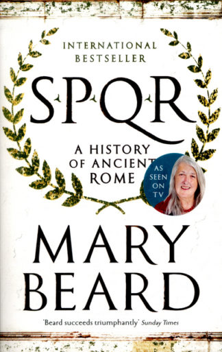 SPQR: A History of Ancient Rome by Mary Beard