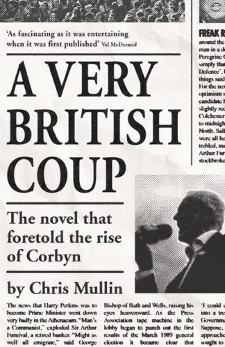 A Very British Coup by Chris Mullin