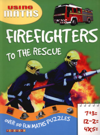 Firefighters To The Rescue by