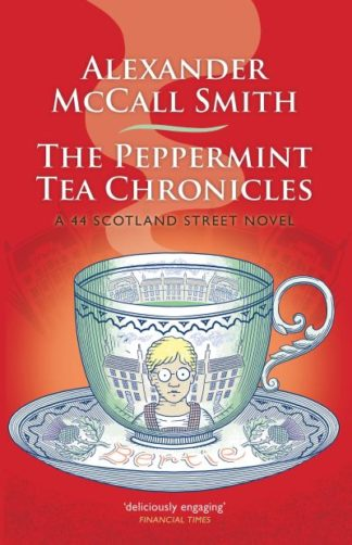 Peppermint Chronicles by Smith, Alexande McCall