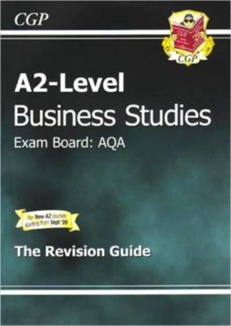 A2-Level Business Studies AQA Complete Revision & Practice by Richard Parsons