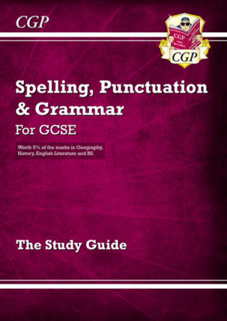 Spelling, Punctuation and Grammar for GCSE, the Study Guide by Books CGP