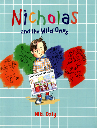 Nicholas and the Wild Ones by Niki Daly