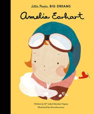 Little People Big Dreams Amelia Earhart by Isabel Sanchez