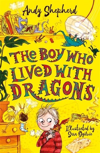 The Boy Who Lived with Dragons by Andy Shepherd
