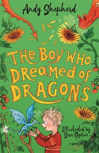 Boy Who Dreamed of Dragons (The Boy Who Grew Dragons 4) by Andy Shepherd