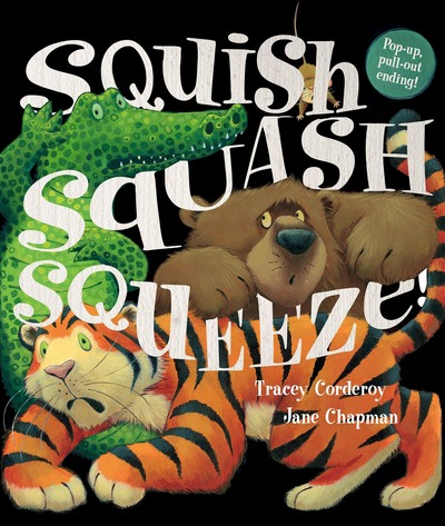 Squish Squash Squeeze by Tracey Corderoy