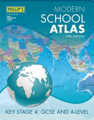 Philip's Modern School Atlas 99th Edition by Maps Philip's