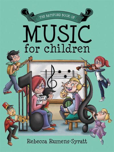 Music for Children by Becky Rumens-Syratt