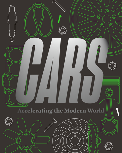 Cars: Accelerating the Modern World by
