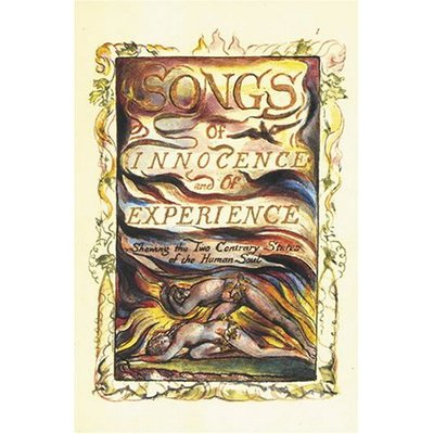 Songs Of Innocence & Of Experience by William Blake