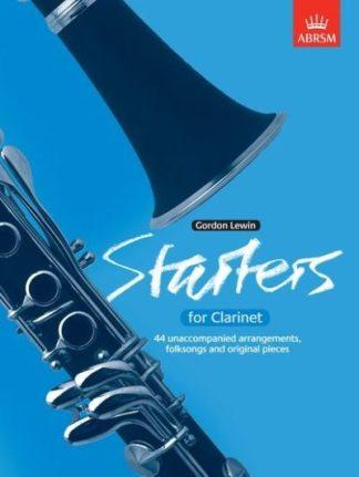 Starters for Clarinet: Forty-four unaccompanied arrangements, folk songs by Gordon Lewin