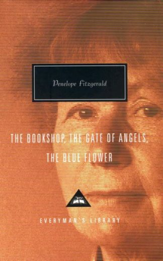 Bookshop, the Gate of Angels and the Blue Flower by Penelope Fitzgerald
