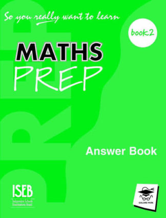 So You Really Want To Learn Maths Answer Book 2 by Serena Alexander