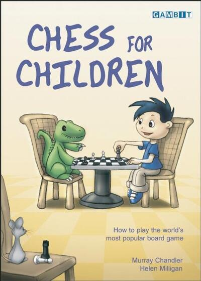 Chess for Children by Murray Chandler