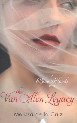 The Van Alen Legacy: A Blue Bloods Novel by la Cruz, Meliss De