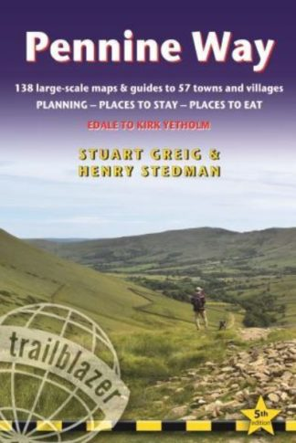 Pennine Way: Trailblazer British Walking Guide by Keith Carter