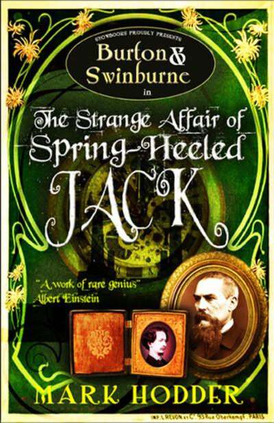 Burton and Swinburne in The Strange Affair of Spring Heeled Jack by Mark Hodder