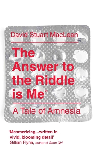 The Answer to the Riddle is Me by David S. MacLean