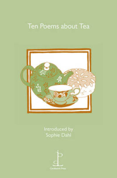Ten Poems About Tea by