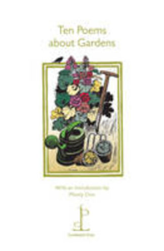 Ten Poems About Gardens by