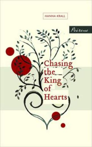 Chasing The King Of Hearts by Kristina Carlson