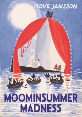 Moominsummer Madness: Special Collectors' Edition by Tove Jansson