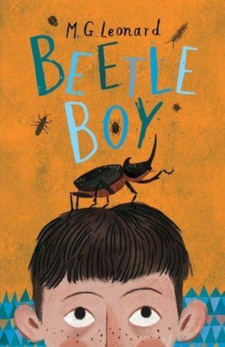 Beetle Boy by M G Leonard