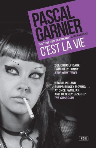 C Est la Vie by Pascal Garnier