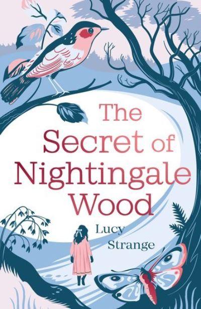 Secret Of Nightingale Wood by Lucy Strange