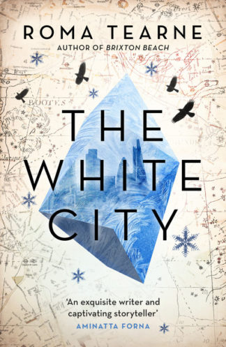 White City by Roma Tearne