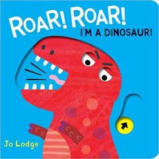 Roar Roar! Dinosaur by Jo Lodge