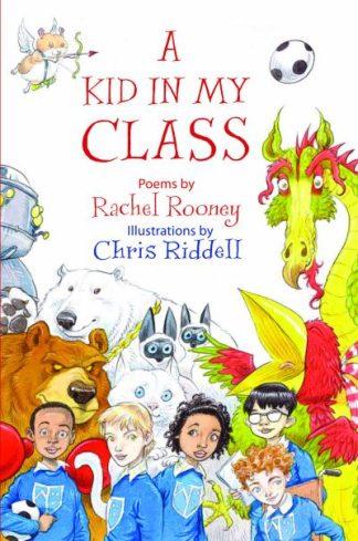Kid In Our Class by Rachel Rooney