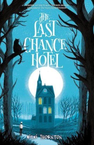 Last Chance Hotel by Nicki Thornton