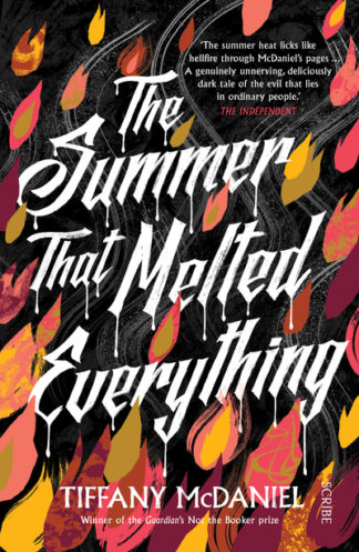 The Summer That Melted Everything (SR17) by Tiffany McDaniel
