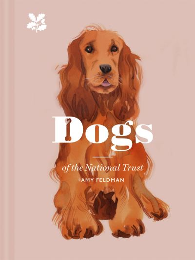 Dogs of the National Trust by Amy Feldman
