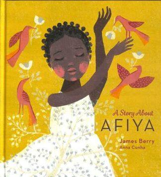 A Story About Afiya by James Berry