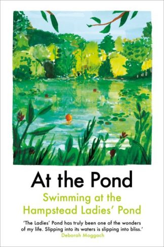 At the Pond by Margaret Drabble