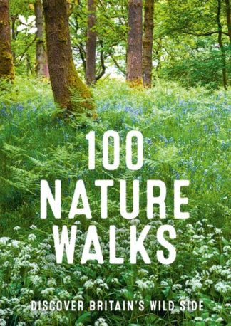 100 Nature Walks by National Trust