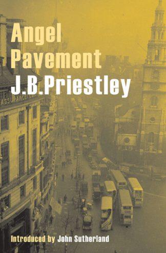 Angel Pavement by J. B. Priestley