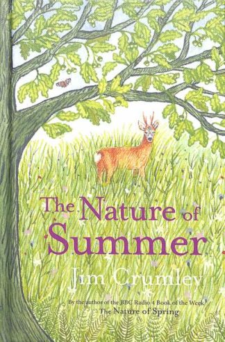 The Nature of Summer by Jim Crumley